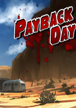 Payback Day (Working Title / Protototype)